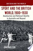 Sport And The British World 1900 1930