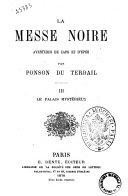 La messe noire aventures de cape et d'épée par Ponson du Terrail