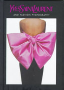 Yves Saint Laurent and Fashion Photography Book PDF