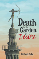 Death in the Garden of Desire