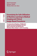 Uncertainty for Safe Utilization of Machine Learning in Medical Imaging and Clinical Image Based Procedures Book