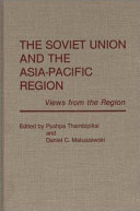 The Soviet Union And The Asia Pacific Region
