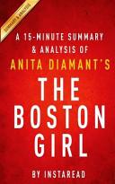 A 15 minute Summary   Analysis of Anita Diamant s the Boston Girl