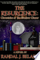 The Resurgence: Chronicles of the Shadow Chaser. .