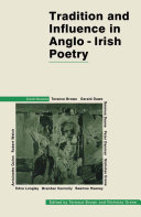Tradition and Influence in Anglo-Irish Poetry [Pdf/ePub] eBook