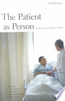 The Patient as Person, Explorations in Medical Ethics by Paul Ramsey,Albert R. Jonsen,William F. May PDF