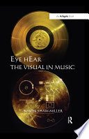 Eye Hear The Visual In Music PDF