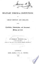 The Military Forces   Institutions of Great Britain and Ireland