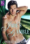 Jade s Gamble