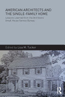 American Architects and the Single-Family Home [Pdf/ePub] eBook