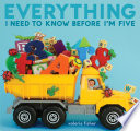 Everything I Need to Know Before I m Five