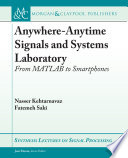 Anywhere Anytime Signals and Systems Laboratory