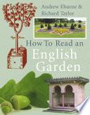 How to Read an English Garden Book