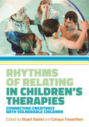 Rhythms of Relating in Children's Therapies