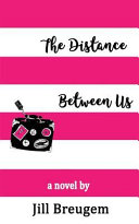 The Distance Between Us Book