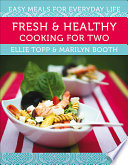 Fresh & Healthy Cooking for Two