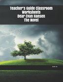 Teacher s Guide Classroom Worksheets Dear Evan Hansen The Novel