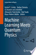 Machine Learning Meets Quantum Physics