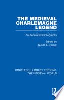 The Medieval Charlemagne Legend