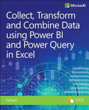Collect  Transform and Combine Data Using Power Bi and Power Query in Excel