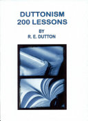 Duttonism, Two Hundred Lessons