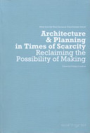 Architecture and Planning in Times of Scarcity