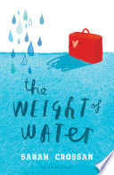 The Weight of Water Sarah Crossan Cover