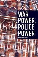War Power, Police Power