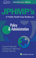 Jphmp S 21 Public Health Case Studies On Policy Administration Book PDF