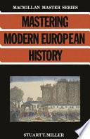 Mastering Modern European History
