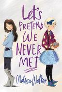 Let's Pretend We Never Met [Pdf/ePub] eBook
