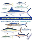 """Tunas and Billfishes of the World"" by Bruce Collette, John Graves, Valerie A. Kells"