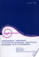 Interaction Between Functional Analysis, Harmonic Analysis, and Probability