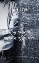 Bodyguard et plus si affinités... ebook