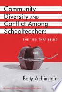 Community, Diversity, and Conflict Among Schoolteachers