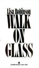 Walk on Glass