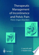 Therapeutic Management of Incontinence and Pelvic Pain