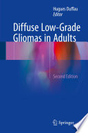 Diffuse Low Grade Gliomas in Adults Book