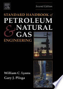 Standard Handbook Of Petroleum And Natural Gas Engineering Book PDF