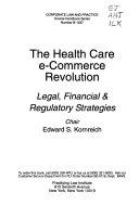 The Health Care E commerce Revolution