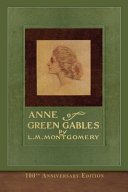 Anne of Green Gables  100th Anniversary Edition  Book PDF
