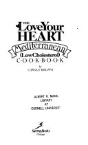 The Love Your Heart Mediterranean Low Cholesterol Cookbook