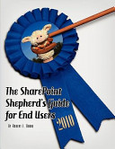 The Sharepoint Shepherds Guide For End Users 2010