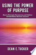 Using the Power of Purpose