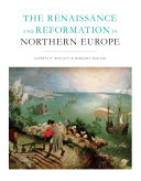 The Renaissance and Reformation in Northern Europe ebook