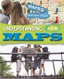 Understanding Local Maps