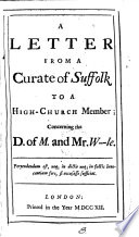 A Letter From A Curate Of Suffolk To A High Church Member Concerning The D Of M And Mr W Le Book PDF