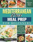 Mediterranean Diet Meal Prep for Beginners