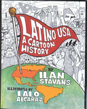 Latino USA, A Cartoon History by Ilan Stavans,Lewis-Sebring Professor in Latin American and Latino Culture Ilan Stavans, PhD PDF