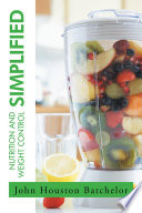 Nutrition and Weight Control Simplified Book